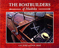 Duke / Gray: The Boatbuilders of Muskoka