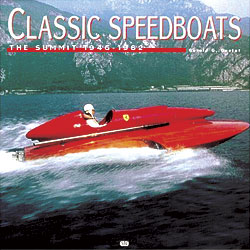 Gerald Guetat: Classic Speedboats, The Summit 1946-1962