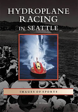 David Williams: Hydroplane Racing in Seattle