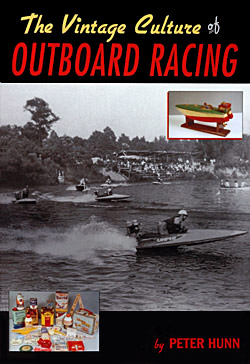 Peter Hunn: The Vintage Culture of Outboard Racing