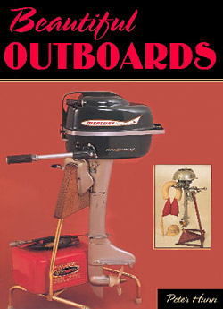 Hunn, Peter: Beautiful Outboards