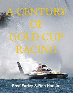 Fred Farley: A Century of Gold Cup Racing